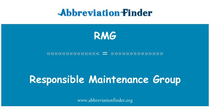 RMG: Responsible Maintenance Group