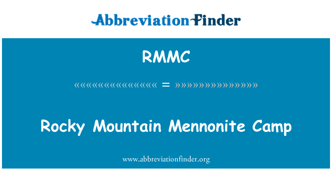 RMMC: Rocky Mountain Mennonite Camp