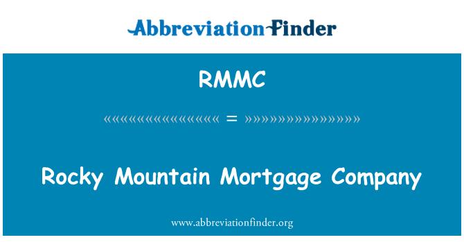 RMMC: Rocky Mountain Mortgage Company