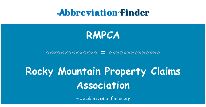 RMPCA: Rocky Mountain Property Claims Association