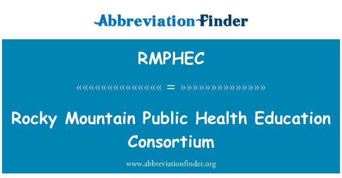 RMPHEC: Rocky Mountain Public Health Education Consortium