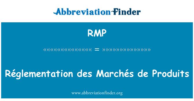 RMP: Réglementation des Marchés de Produits