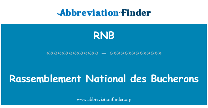 RNB: Rassemblement National des Bucherons