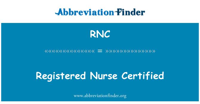 RNC: Registered Nurse Certified