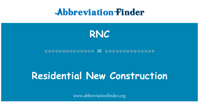 RNC: Residential New Construction