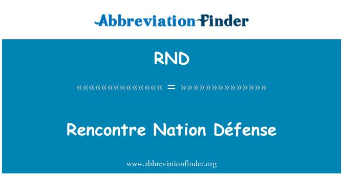 RND: Rencontre Nation Défense
