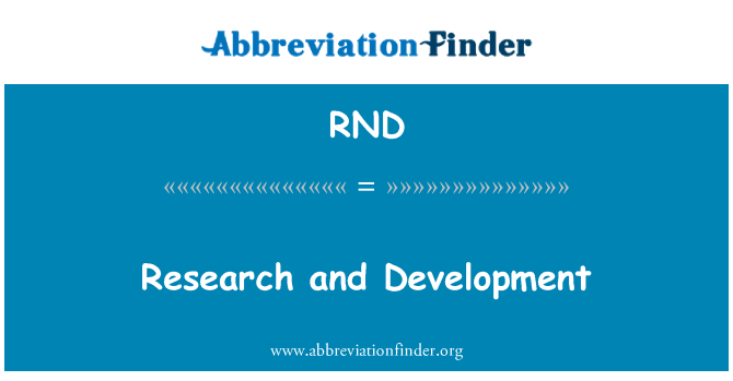 RND: Research and Development