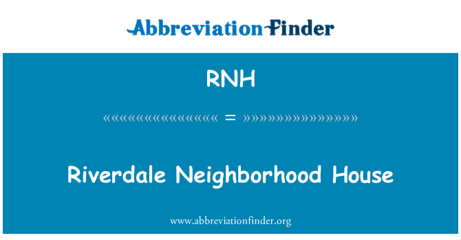 RNH: Riverdale Neighborhood House