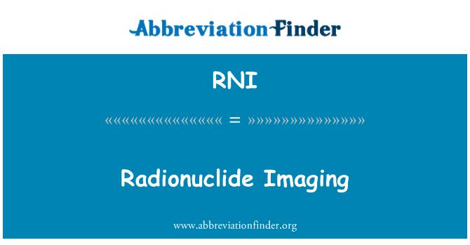 RNI: Radionuclide Imaging