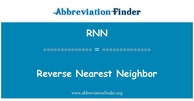 RNN: Reverse Nearest Neighbor