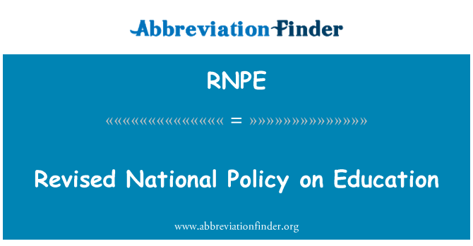 RNPE: Revised National Policy on Education