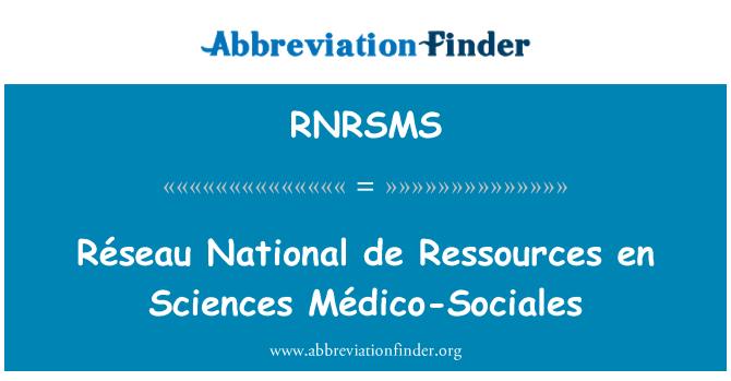 RNRSMS: Réseau National de Ressources en Sciences Médico-Sociales