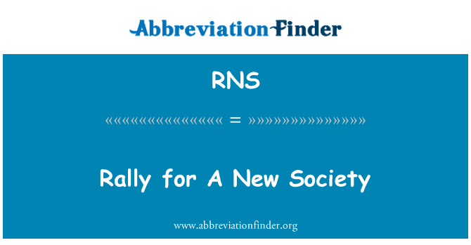 RNS: Rally for A New Society