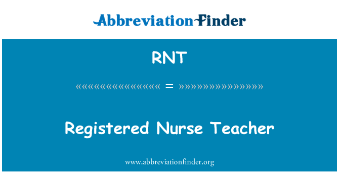 RNT: Registered Nurse Teacher
