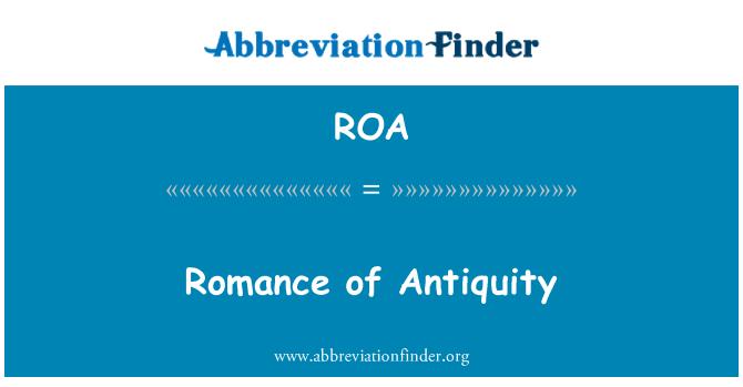 ROA: Romance of Antiquity