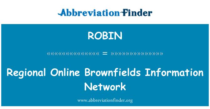 ROBIN: Regional Online Brownfields Information Network