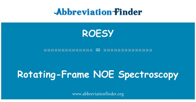 ROESY: Döner-çerçeveyi NOE spektroskopisi