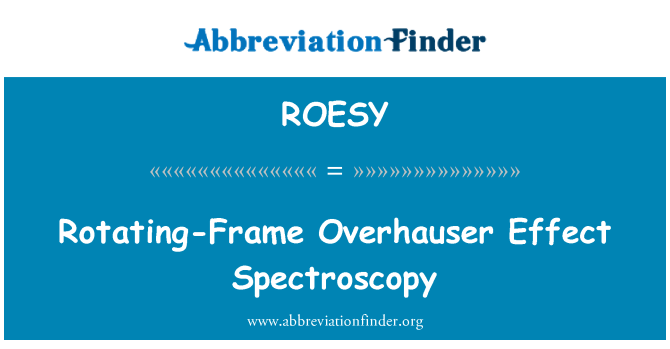ROESY: Döner-çerçeveyi Overhauser etkisi spektroskopisi