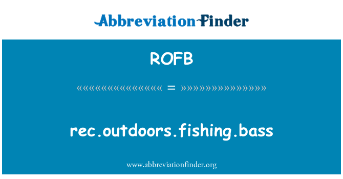 ROFB: rec.outdoors.fishing.bass