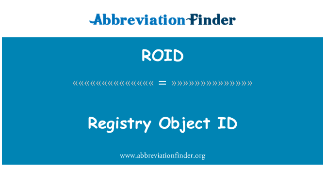 ROID: Registry Object ID