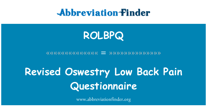 ROLBPQ: Revised Oswestry Low Back Pain Questionnaire