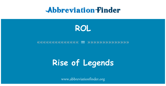 ROL: Rise of Legends