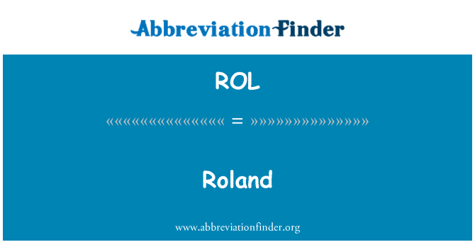 ROL: Roland