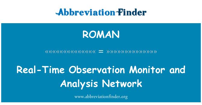 ROMAN: Monitor de observación en tiempo real y red de análisis