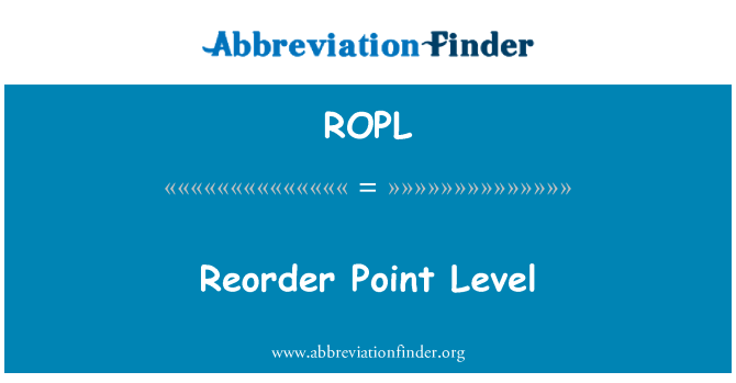 ROPL: Reorder Point Level