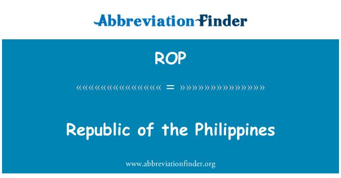 ROP: Republic of the Philippines
