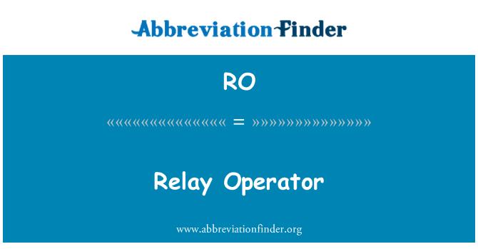 RO: Relay Operator