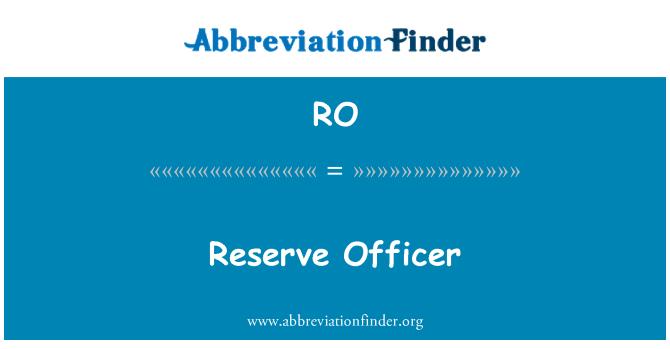 RO: Reserve Officer