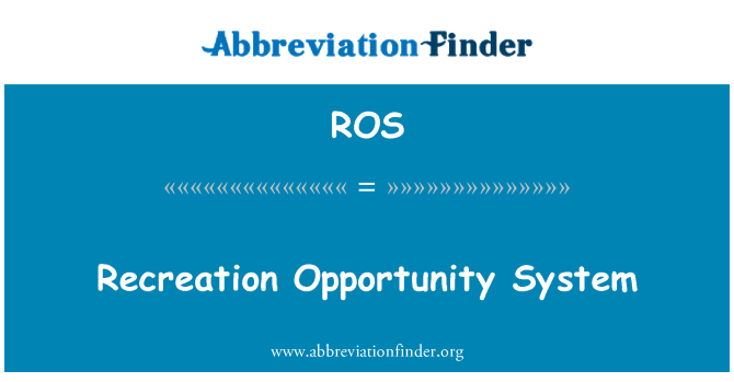 ROS: Recreation Opportunity System