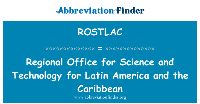 ROSTLAC: Regional Office for Science and Technology for Latin America and the Caribbean
