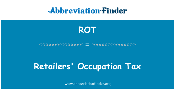 ROT: Retailers' Occupation Tax