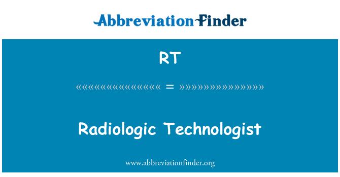 RT: Technolegydd radiologic