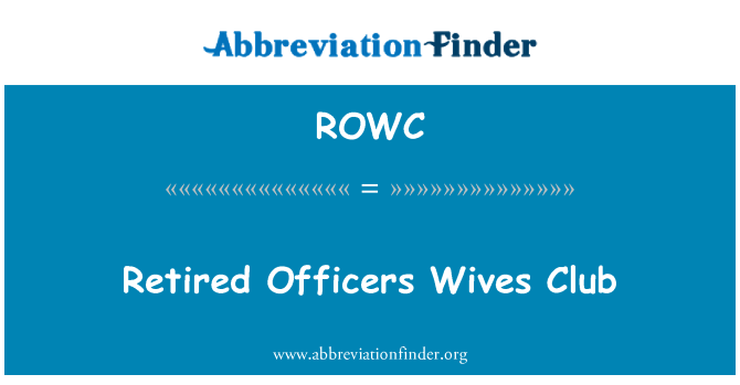 ROWC: Retired Officers Wives Club