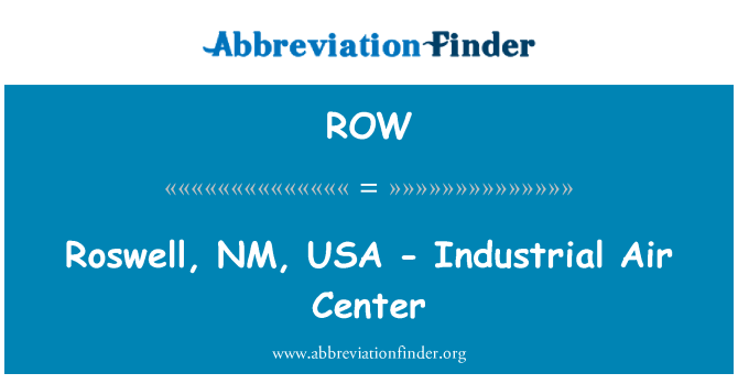 ROW: Roswell, NM, USA - Industrial Air Center