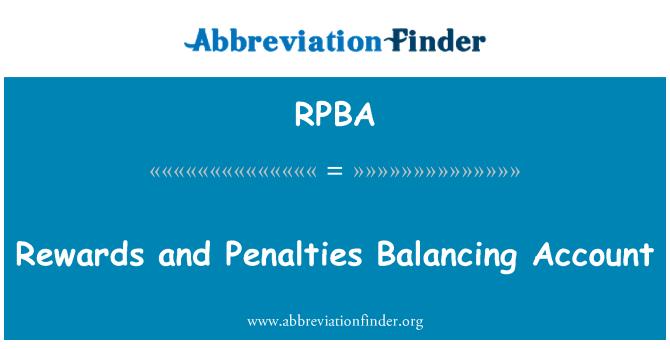 RPBA: Rewards and Penalties Balancing Account