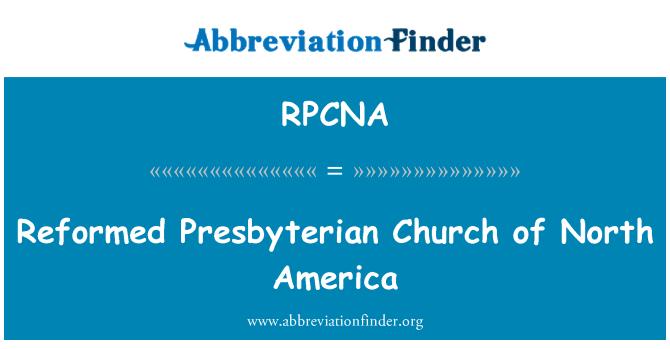 RPCNA: Reformed Presbyterian Church of North America