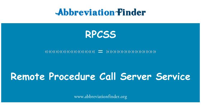 RPCSS: Remote Procedure Call Server Service