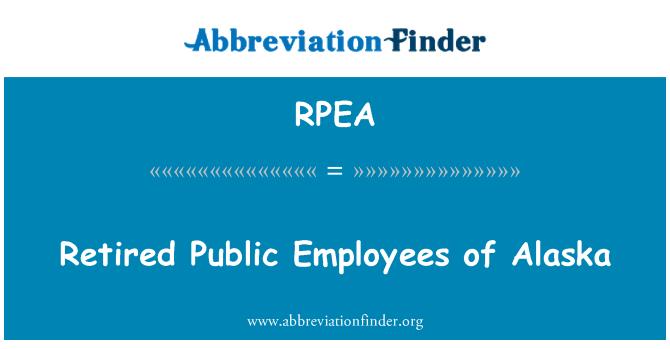 RPEA: Retired Public Employees of Alaska