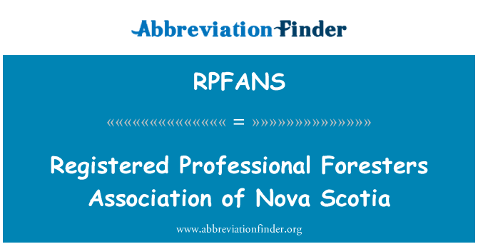 RPFANS: Registered Professional Foresters Association of Nova Scotia