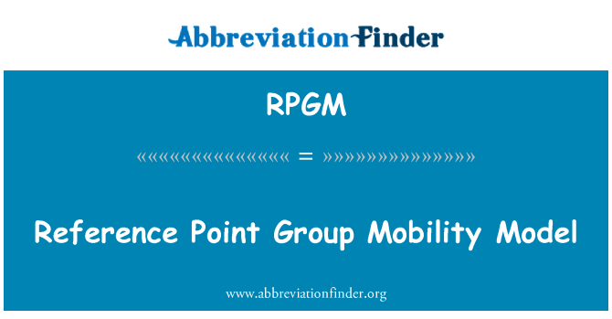 RPGM: Reference Point Group Mobility Model