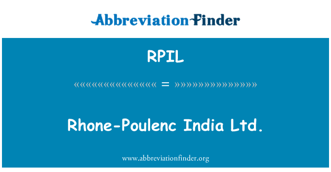 RPIL: Rhone-Poulenc India Ltd