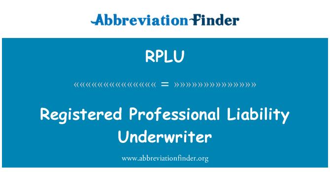 RPLU: Profesyonel sorumluluk sigortacı kayıtlı