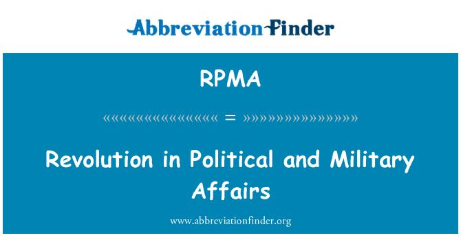 RPMA: Revolución en los asuntos políticos y militares