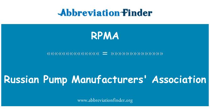 RPMA: Asociación de fabricantes de bomba rusos