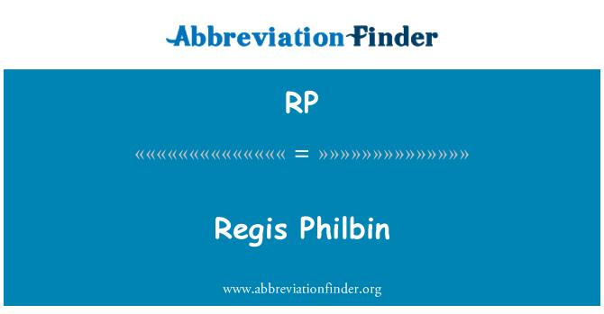 RP: Regis Philbin