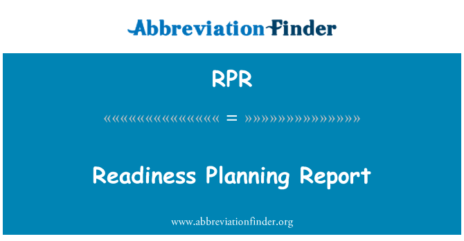 RPR: Readiness Planning Report